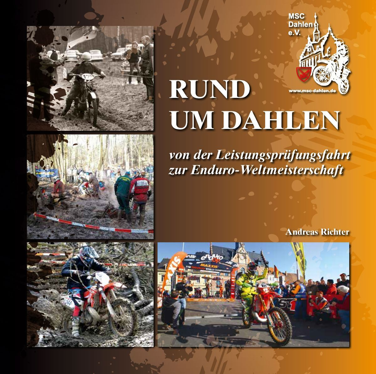MSC Dahlen präsentiert Enduro- und Vereinschronik